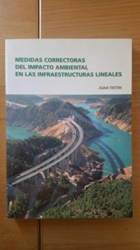 Medidas correctoras al impacto ambiental en obras: Tiktin Ferreiro, Juan