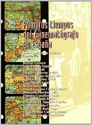 9788460561088: Primeros tiempos del cinematógrafo en España