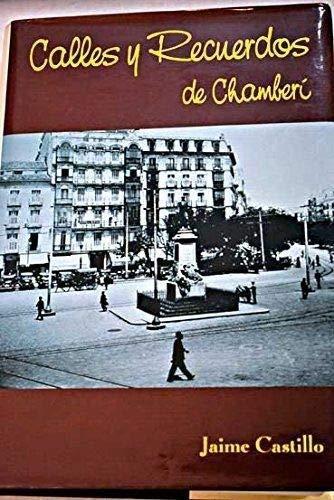 9788460562788: Calles y recuerdos de Chamberí