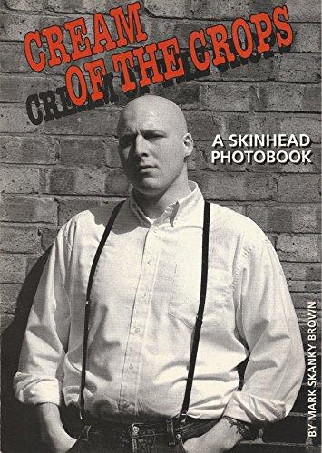 9788460563679: Cream of the Crops A Skinhead Photobook