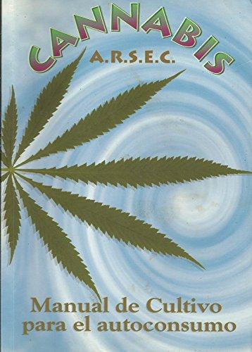 Cannabis : manual de cultivo para el: Aa. Vv.