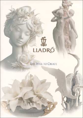 Lladro - The Will to Create.