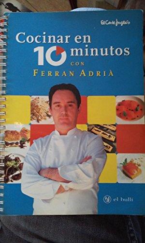 9788460576280: Cocinar en 10 minutos con ferran adrià