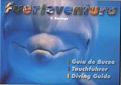 9788460576938: GUIA DE BUCEO -FUERTEVENTURA