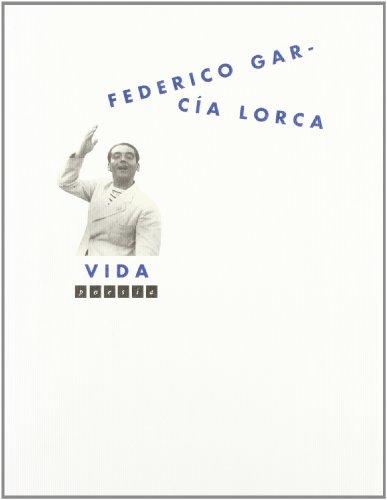 9788460577782: Federico García Lorca, vida