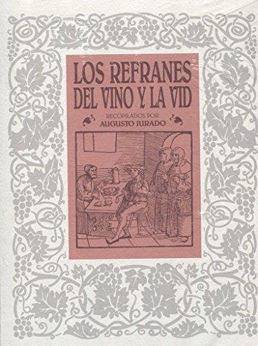 9788460580379: Los Refranes del Vino y La VID