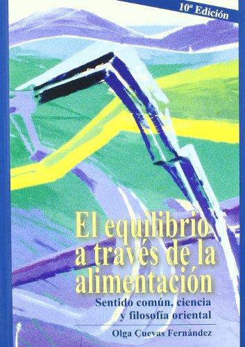 9788460588641: Equilibrio A Traves De La Alimentacion, El