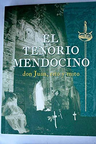 El Tenorio mendocino: don Juan, rito y: Zorrilla, José