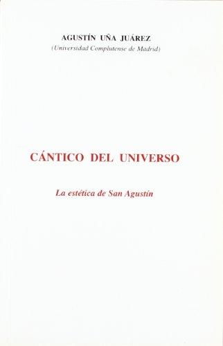 9788460598084: Cantico del universo (la estetica de san Agustín)