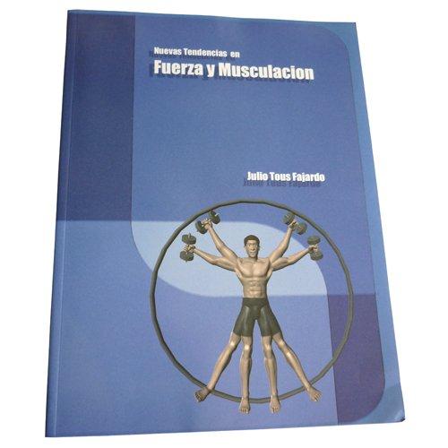 9788460599357: Nuevas tendencias en fuerza y musculacion