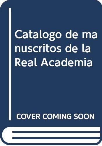 9788460604709: Catalogo de manuscritos de la Real Academia Espanola (Anejos del Boletin de la Real Academia Espanola) (Spanish Edition)