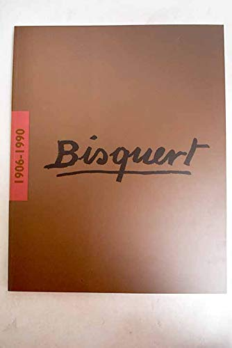 9788460606888: Bisquert, 1906-1990 (Spanish Edition)