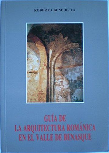 9788460622840: Arquitectura romanica en el Valle de benasque