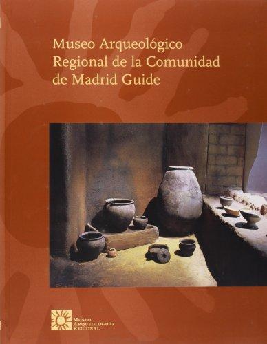 9788460635857: Guía del Museo Arqueológico Regional de la Comunidad de Madrid