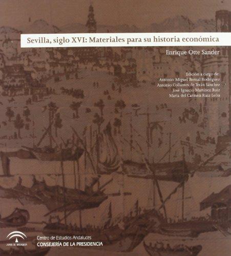9788460646532: Sevilla, siglo XVI: Materiales para su historia económica