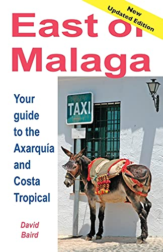 9788460663416: East of Málaga - Essential Guide to the Axarquía and Costa Tropical