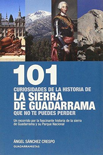 9788460673002: 101 CURIOSIDADES HISTORIA SIERRA DE GUADARRAMA