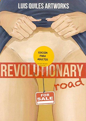 Revolutionary road: Quiles Luis