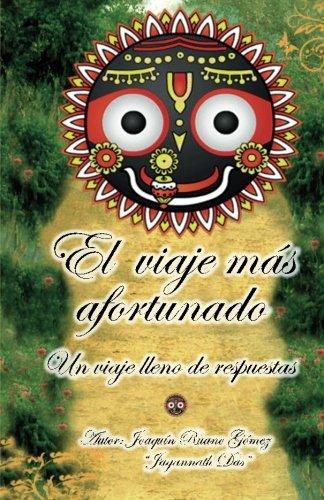 9788460677345: El viaje mas afortunado: Un viaje lleno de respuestas (Spanish Edition)