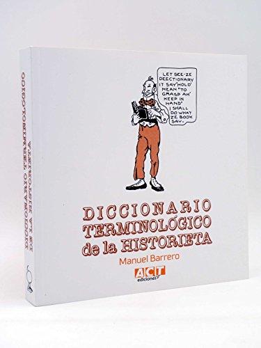 9788460682462: DICCIONARIO TERMINOLOGICO DE LA HISTORIETA [Paperback] [Jan 01, 2015] BARRERO, M.