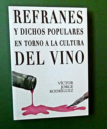 Refranes y dichos populares en torno a: Víctor Jorge Rodríguez