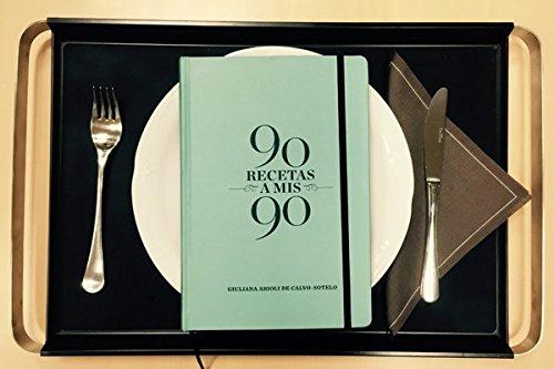 9788460698661: 90 Recetas a mis 90