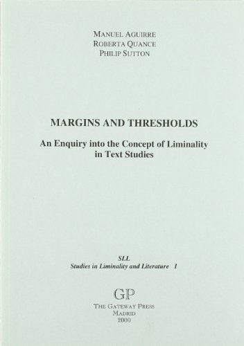 MARGINS AND THRESHOLDS. AN ENQUIRY INTO THE: AGUIRRE, M. /