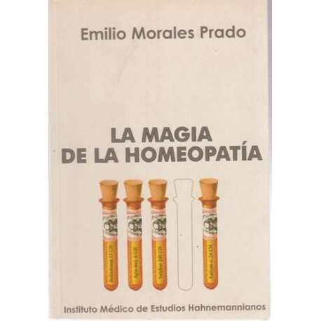 9788460713562: La magia de la homeopatía.