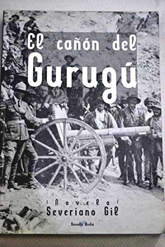 9788460716303: El cañón del Gurugú