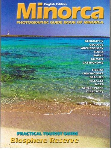Minorca - Photographic Guide Book of Minorca: Joan Miquel Ametller