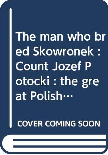 The man who bred Skowronek : Count: Andrew K. Steen