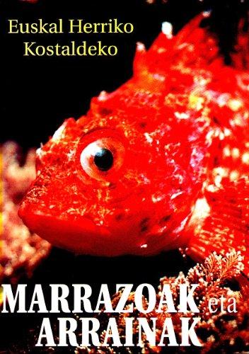 9788460725770: Euskal Herriko Kostaldeko Marrazoak Eta Arrainak