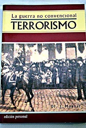 9788460737261: La Guerra no convencional, terrorismo