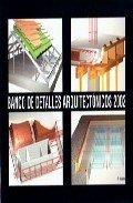 9788460738602: BANCO DE DETALLES ARQUITECTONICOS 2002