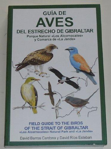 9788460745457: Guia de Aves del Estrecho de Gibraltar. Field Guide to the Birds of the Strait of Gibraltar