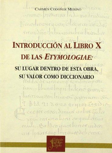 Introducción al libro x de las etimologías: Codoñer, Carmen