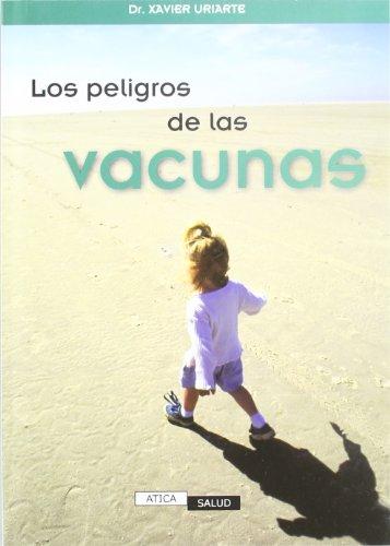 9788460748441: Los peligros de las vacunas