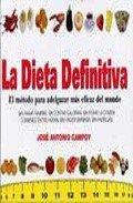 La dieta definitiva: José Antonio Campoy