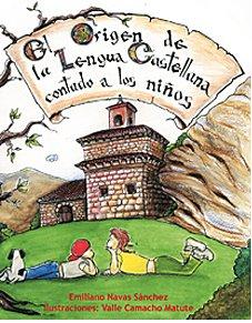9788460754404: El origen de la lengua castellana contado a los niños (Arte e Historia)