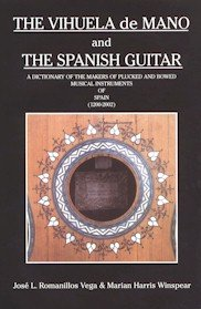 9788460761419: The vihuela de mano and the spanish a dictionary of the makers of plucked and bowed musical instruments