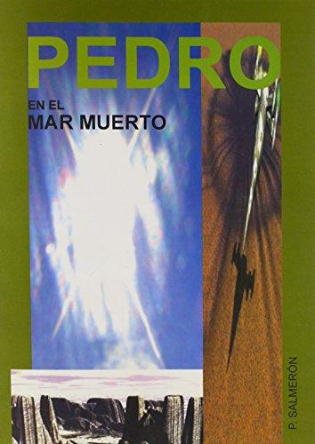 9788460762690: Pedro En El Mar Muerto/ Peter in the dead sea