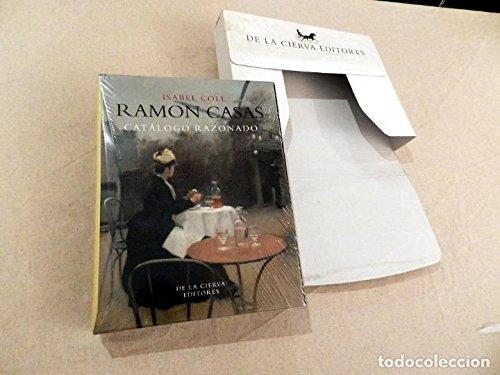 9788460765028: RAMON CASAS, CATALOGO RAZONADO