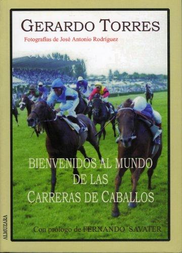 9788460767657: Bienvenido al mundo de las carreras de caballos (Ecuestre)