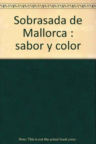 9788460771500: Sobrasada de Mallorca : sabor y color