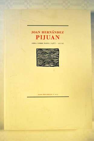 9788460781493: Obra sobre papel (1987-2002) [Rafael Pérez Hernando, 2003]