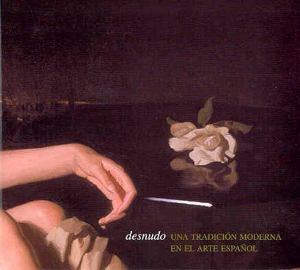 9788460787389: Desnudo: Una Tradicion Moderna En El Arte Español (Cat.Exposicion)