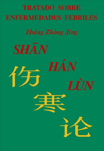 9788460789376: Shang Han Lun, Tratado Sobre Enfermedades Febriles