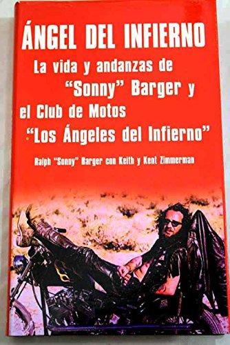 """Angel Del Infierno: La Vida Y Andanzas De """"Sonny"""" Barger Y El Club De Motos """"Los ..."""