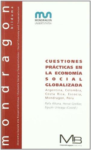9788460810650: Cuestiones practicas en la economia social globalizada (Mondragon Bilduma)