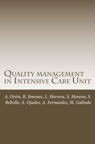 Quality management in Intensive Care Unit: Alejandro Ortín Freire;